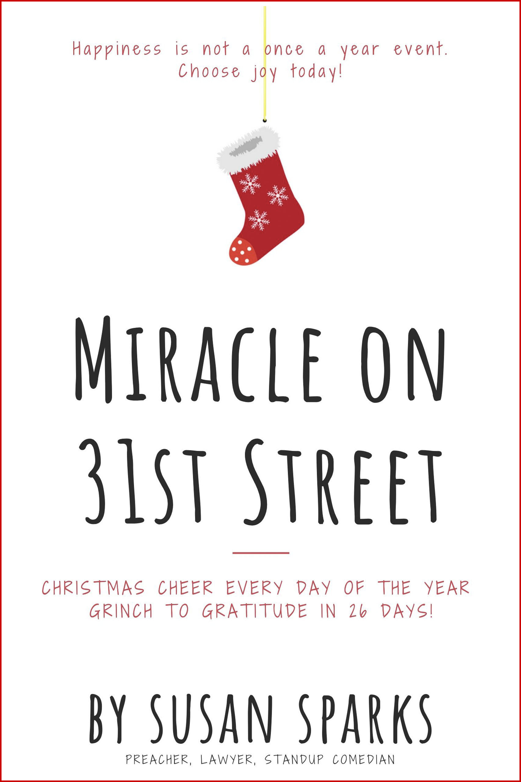 Miracle on 31st Street by Susan Sparks